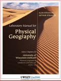Lab Manual for Physical Geography : Landforms and Soils Lab Manual for University of WI Oshkosh, Strahler, Alan H., 1118117743