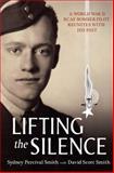 Lifting the Silence, David Scott Smith and Sydney Percival Smith, 1554887747