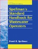 Spellman's Standard Handbook for Wastewater Operators 9781566767743