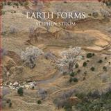 Earth Forms, Stephen Strom, 1904587747