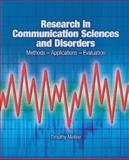 Research in Communication Sciences and Disorders : Methods-Applications-Evaluations, Meline, Timothy, 0131837745