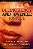 Girls, Delinquency, and Juvenile Justice, Chesney-Lind, Meda and Shelden, Randall G., 0534557740