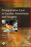 Perioperative Care in Cardiac Anesthesia and Surgery, , 0781757746