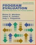 Program Evaluation : Alternative Approaches and Practical Guidelines, Fitzpatrick, Jody L. and Sanders, James R., 0801307740