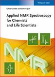 Applied NMR Spectroscopy for Chemists and Life Scientists, Jurt, Simon and Zerbe, Oliver, 3527327746