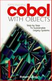 Reengineering COBOL with Objects : Step by Step To Sustainable Legacy Systems, Levey, Robert, 007037774X