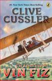 The Adventures of Vin Fiz, Clive Cussler, 0142407747