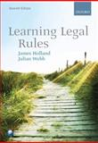 Learning Legal Rules, Holland, James and Webb, Julian, 0199557748