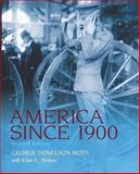 America Since 1900, Moss, George Donelson, 0205007740