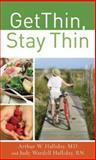 Get Thin, Stay Thin, Arthur W. Halliday and Judy Wardellrn Halliday, 0800787749