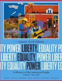 Liberty, Equality, Power since 1863 Vol. II : A History of the American People, Murrin, John M. and Johnson, Paul E., 1133947743