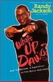 What's up, Dawg?, Randy Jackson and K. C. Baker, 1401307744