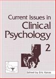 Current Issues in Clinical Psychology : Volume 2, Karas, Eric, 1461567742