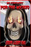 No Sympathy for the Wicked, Joseph King, 1499117744