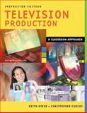 Television Production, Keith Kyker and Christopher Curchy, 156308774X