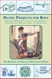 Handy Projects for Boys, Popular Mechanics Press, 1628737743