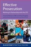Effective Prosecution : Working in Partnership with the CPS, Moreno, Yvonne and Hughes, Paul, 0199237743