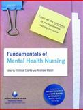 Fundamentals of Mental Health Nursing, , 0199547742