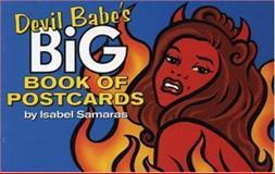 Devil Babe's Big Book of Postcards, Isabel Samaras, 0916397742