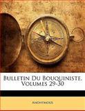 Bulletin du Bouquiniste, Anonymous, 1141477742