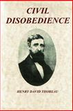 Civil Disobedience, Henry David Thoreau, 1499587740