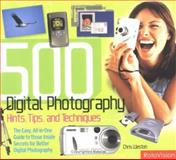 500 Digital Hints, Tips and Tech, Chris Weston, 2880467748