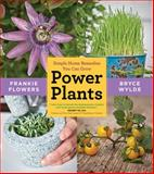 Power Plants, Bruce Wylde and Frankie Flowers, 0062367749