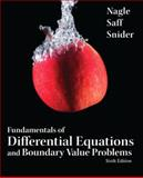Fundamentals of Differential Equations and Boundary Value Problems, Nagle, R. Kent and Snider, Arthur David, 0321747747