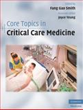 Core Topics in Critical Care Medicine, , 0521897742