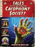 Tales of the San Francisco Cacophony Society, Carrie Galbraith, 0867197749