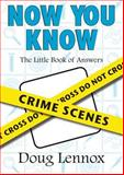Now You Know Crime Scenes, Doug Lennox, 1550027743