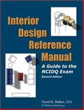 Interior Design Reference Manual : A Guide to the NCIDQ Exam, Ballast, David K., 1888577746