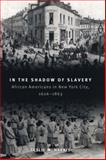 In the Shadow of Slavery 9780226317748