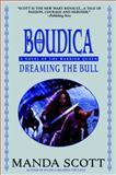 Dreaming the Bull, Manda Scott, 0385337744