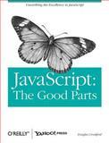 JavaScript : The Good Parts, Crockford, Douglas, 0596517742