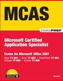 MCAS : Exams for Microsoft Office 2007, Bhardwaj, Pawan K. and Gilster, Ron, 0789737744