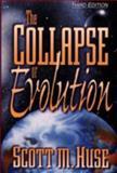 The Collapse of Evolution, Scott M. Huse, 0801057744