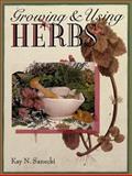 Growing and Using Herbs, Kay N. Sanecki, 0806937742