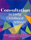 Consultation Practice in Early Childhood Settings, Buysse, Virginia and Wesley, Patricia W., 1557667748