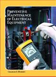Operating, Testing, and Preventive Maintenance of Electrical Power Apparatus, Hubert, Charles I., 0130417742