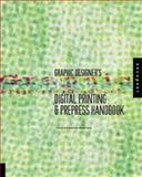 Graphic Designer's Digital Printing and Prepress Handbook, Constance J. Sidles, 1564967743