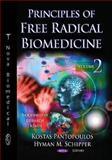 Principles of Free Radical Biomedicine, Pantopoulos, Kostas and Schipper, Hyman, 161209774X