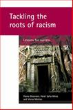 Tackling the Roots of Racism 9781861347749