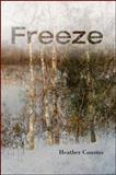 Freeze, Heather Cousins, 1930337744