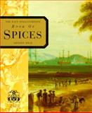 The East India Company Book of Spices, Anthony Wild, 0004127757