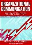 Organizational Communication in the Personal Context : From Interview to Retirement, Hickson, Mark and Padgett-Greely, Marilyn, 0205197752
