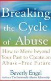 Breaking the Cycle of Abuse, Beverly Engel, 0471657751