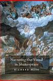 Narrating the Visual in Shakespeare, Meek, Richard, 0754657752