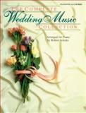 The Complete Wedding Music Collection, Robert Schultz, 0769297757