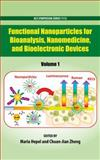 Functional Nanoparticles for Bioanalysis, Nanomedicine, and Bioelectronic Devices Volume 1, , 0841227756